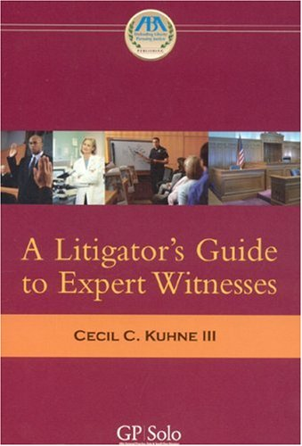 Download A Litigator's Guide to Expert Witnesses 1590317289