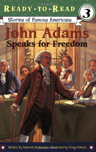 John Adams Speaks for Freedom (Ready-to-read SOFA)の詳細を見る