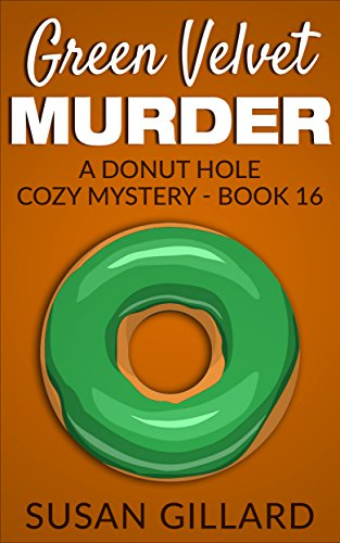『Green Velvet Murder: A Donut Hole Cozy - Book 16 (A Donut Hole Cozy Mystery) (English Edition)』のトップ画像