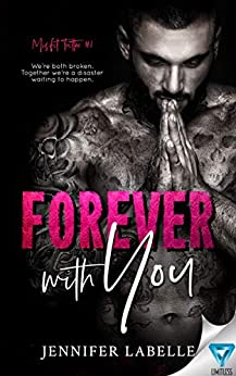 Forever With You (Misfit Tattoo Book 1) by [Labelle, Jennifer]