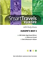 Smart Travels Europe With Rudy Maxa: Europe's Best I [DVD]