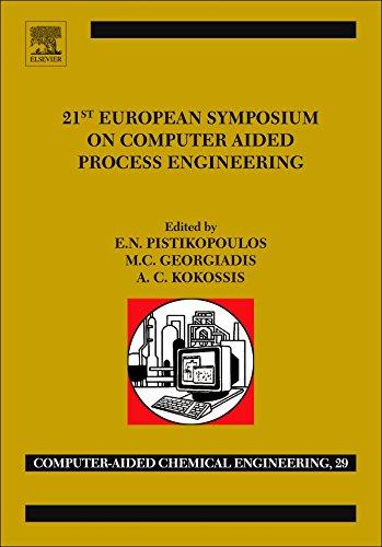 21st European Symposium on Computer Aided Process Engineering (Computer Aided Chemical Engineering)