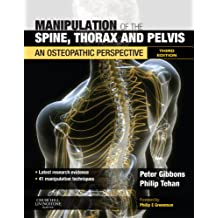 Manipulation of the Spine, Thorax and Pelvis - Elsevieron VitalSource: An Osteopathic Perspective