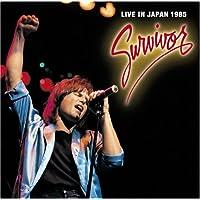サバイバー・ライヴ・イン・ジャパン1985