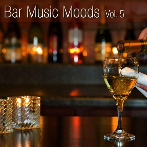 Bar Music Moods Vol. 5
