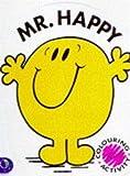 Mr. Happy (Mr. Men Colouring & Activity)