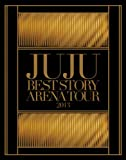 JUJU BEST STORY ARENA TOUR 2013[Blu-ray/ブルーレイ]