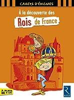À la découverte des rois de France