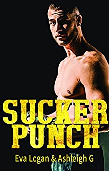 Sucker Punch by [G, Ashleigh, Logan, Eva, Giannoccaro, Ashleigh]