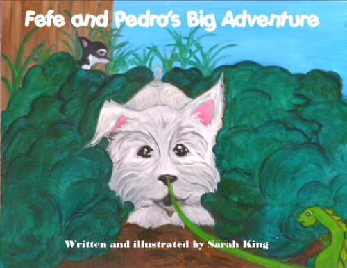 Fefe and Pedro's Big Adventure (English Edition)
