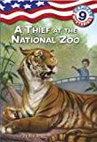 Capital Mysteries #9: A Thief at the National Zoo (A Stepping Stone Book(TM))