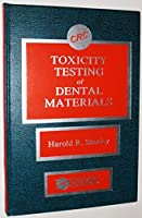 Toxicity Testing of Dental Materials