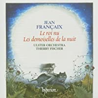 Francaix: Orchestral Music by Ulster Orchestra