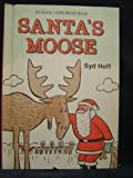 Santa's Moose (An Early I Can Read Book)