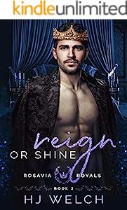 Reign or Shine (Rosavia Royals Book 2) (English Edition)