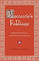 Boccaccio's Fabliaux: Medieval Short Stories and the Function of Reversal