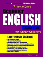 Preston Lee's Beginner English Lesson 1 - 20 for Khmer Speakers