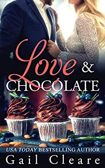 Love & Chocolate by [Cleare, Gail]