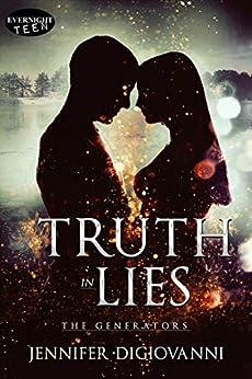 Truth in Lies (The Generators Book 2) by [DiGiovanni, Jennifer]