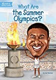 What Are the Summer Olympics? (What Was?) by Gail Herman Who HQ(2016-03-22)