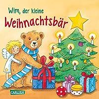 Wim, der kleine Weihnachtsbaer: Mit neugierig machenden Guckloechern und gereimter Geschichte