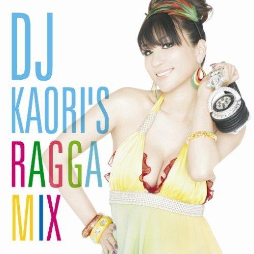 DJ KAORI'S RAGGA MIXの詳細を見る