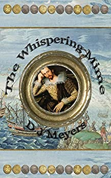 The Whispering Mime (The Renaissance Series Book 3) by [Meyers, D]