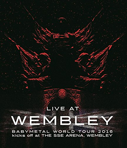 LIVE Blu-ray 「LIVE AT WEMBLEY」 BABYMETAL WORLD TOUR 2016 kicks off at THE SSE ARENA, WEMBLEY -