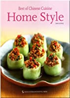 Best of Chinese Cuisine Home Style (Best of Chinese Cuisine Series)