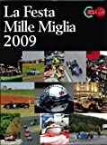 La Festa Mille Miglia (ラ フェスタ ミッレミリア) 2009