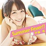 Summer Fever!!