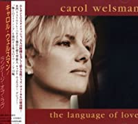 Language of Love by Carol Welsman (2004-02-25)