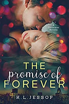 The Promise of Forever (The Promise Series Book 2) by [Jessop, K.L.]