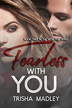 Fearless With You (Volume 2) by [Madley, Trisha]