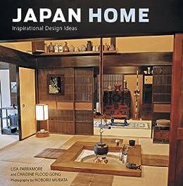 [Parramore,Lisa, Gong, Chadine Flood]のJapan Home: Inspirational Design