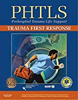 PHTLS Trauma First Response