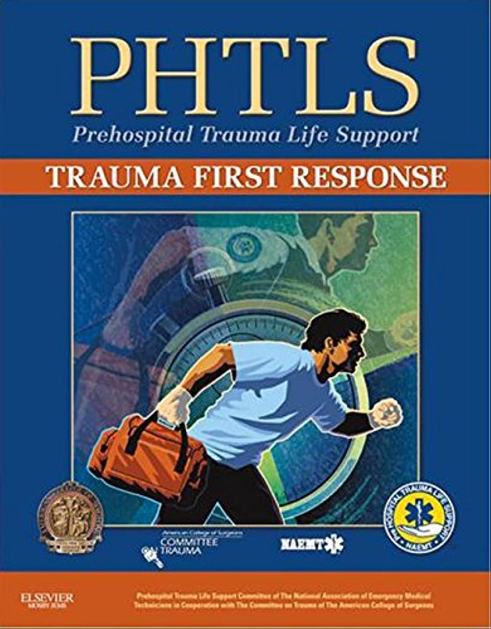 散文観点シャットPHTLS Trauma First Response