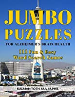 Jumbo Puzzles for Alzheimer's Brain Health: 111 Fun & Easy Word Search Games