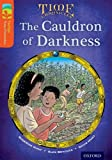 Oxford Reading Tree Treetops Time Chronicles: Level 13: The Cauldron of Darkness
