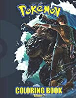 Pokemon Coloring Book Vol 2: Pokemon Coloring Book. Fun Coloring Pages Featuring Your Favorite Pokemon and Battle Scenes.