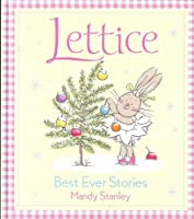 Lettice : Best Ever Stories