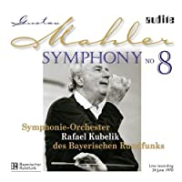 Mahler: Symphony No 8 by Bayerischen Rundfunks So (2010-05-25)