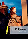 Pollyanna Pack (Dominoes, Level 1)