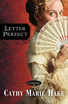 Letter Perfect (California Historical Series Book #1) by [Hake, Cathy Marie]