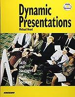 Dynamic Presentations 英語プレゼンテーションの秘訣