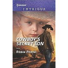 Cowboy's Secret Son (Harlequin Intrigue Series)