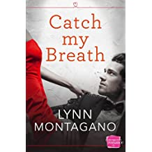 Catch My Breath (The Breathless Series, Book 1)