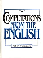 Computations from the English: A Procedural Logic Approach for Representing and Understanding English Texts