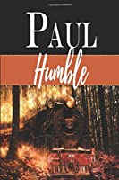 PAUL / Humble: Personalized With First Name Meaning / Notebook / Orange and Black Custom Journal / Masculine Customized Diary / Blank Lined For Writing / Sentimental Gift Idea For Him / Mystical Fire Train Locomotive In The Woods Themed Design