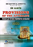 Provisions of the Afterlife which lie内Propheticガイダンス( Zad al-ma 'ad )